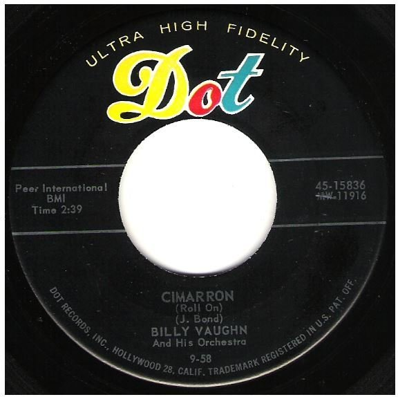 "Vaughn, Billy / Cimarron (Roll On) | Dot 45-15836 | Single, 7"" Vinyl 