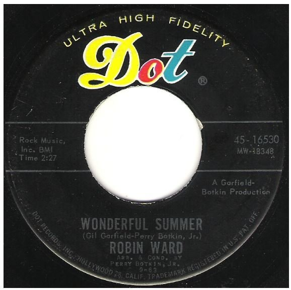 "Ward, Robin / Wonderful Summer | Dot 45-16530 | Single, 7"" Vinyl | September 1963"