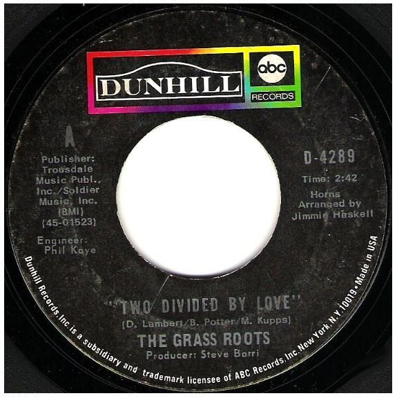 """Grass Roots, The / Two Divided By Love 
