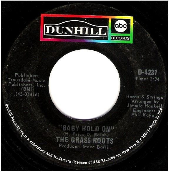 """Grass Roots, The / Baby Hold On 