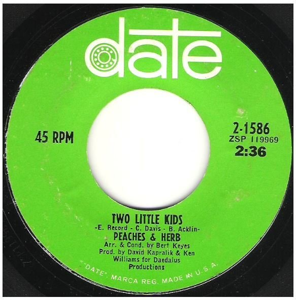 "Peaches + Herb / Two Little Kids | Date 2-1586 | Single, 7"" Vinyl 