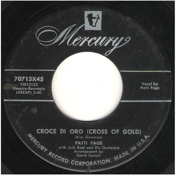 "Page, Patti / Croce Di Oro (Cross of Gold) | Mercury 70713 | Single, 7"" Vinyl 