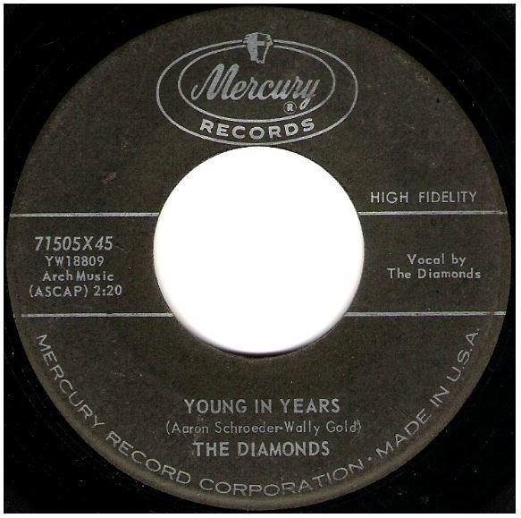 "Diamonds, The / Young In Years | Mercury 71505 | Single, 7"" Vinyl | September 1959"