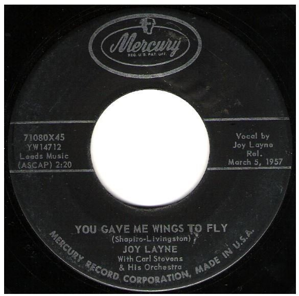 "Layne, Joy / You Gave Me Wings to Fly | Mercury 71080 | Single, 7"" Vinyl 
