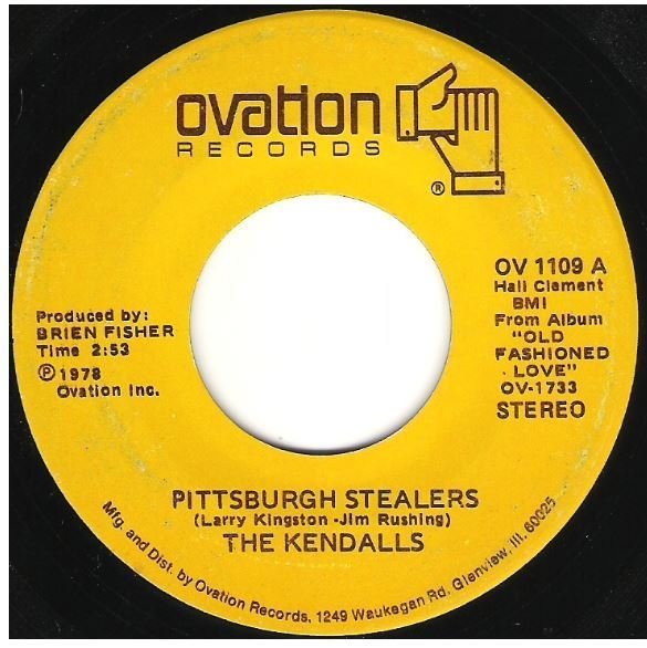 "Kendalls, The / Pittsburgh Stealers | Ovation OV-1109 | Single, 7"" Vinyl 