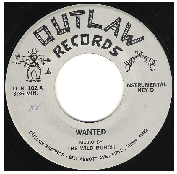 "Wild Bunch, The / Wanted | Outlaw O.R.-102 | Single, 7"" Vinyl 