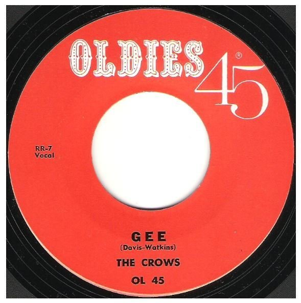 "Crows, The / Gee | Oldies 45 OL-45 | Single, 7"" Vinyl 