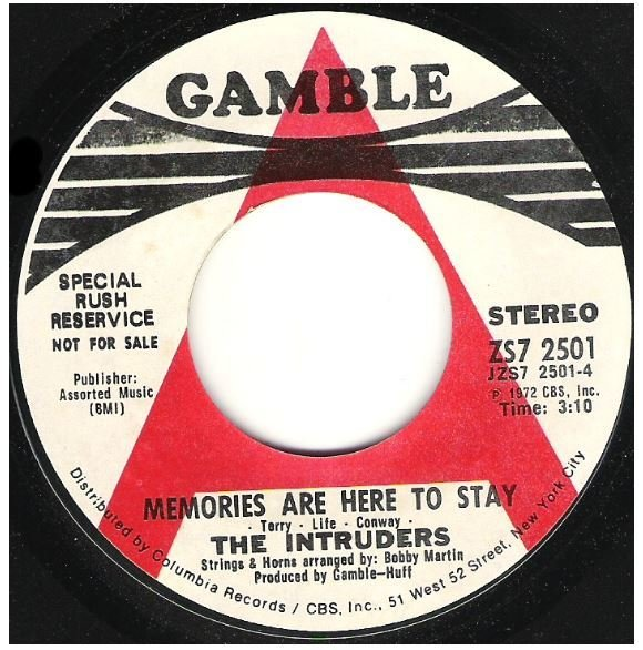 "Intruders, The / Memories Are Here to Stay | Gamble ZS7-2501 | Single, 7"" Vinyl 
