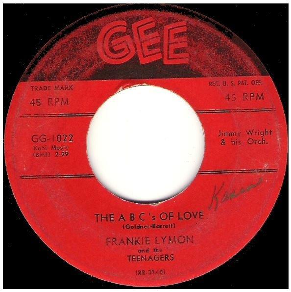 "Lymon, Frankie (+ The Teenagers) / The ABC's of Love | Gee GG-1022 | Single, 7"" Vinyl | September 1956"