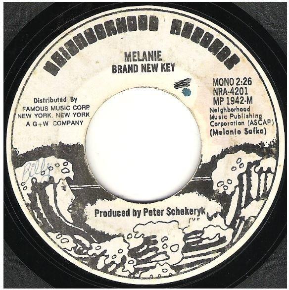 "Melanie / Brand New Key   Neighborhood NRA-4201   Single, 7"" Vinyl   September 1971"