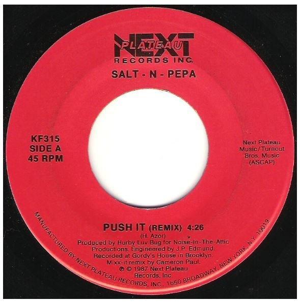 "Salt-N-Pepa / Push It | Next Plateau KF-315 | Single, 7"" Vinyl | November 1987"