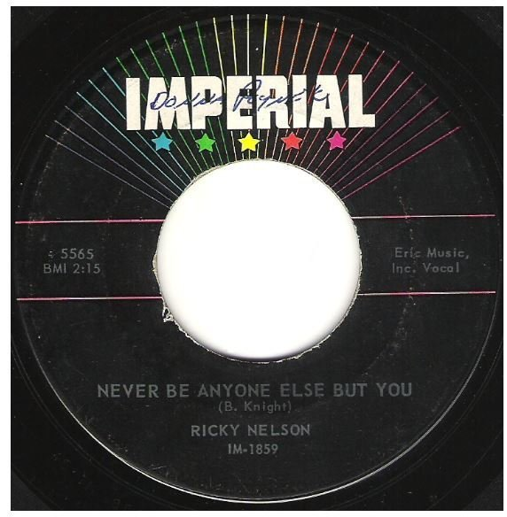 "Nelson, Ricky / Never Be Anyone Else But You | Imperial 5565 | Single, 7"" Vinyl 