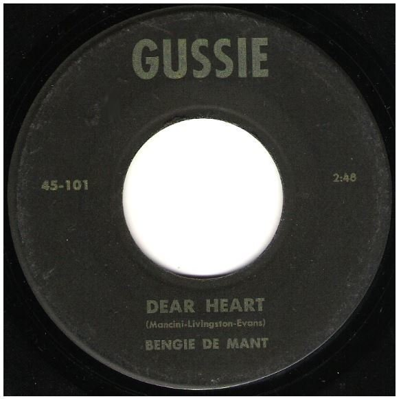 "De Mant, Bengie / Dear Heart | Gussie 45-101 | Single, 7"" Vinyl"