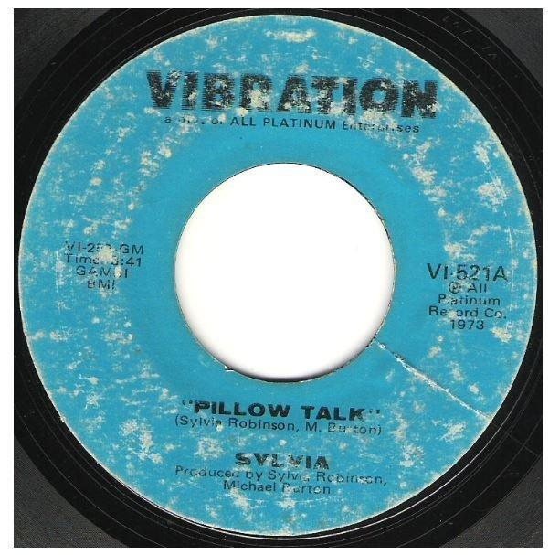 "Sylvia / Pillow Talk | Vibration VI-521 | Single, 7"" Vinyl | February 1973"