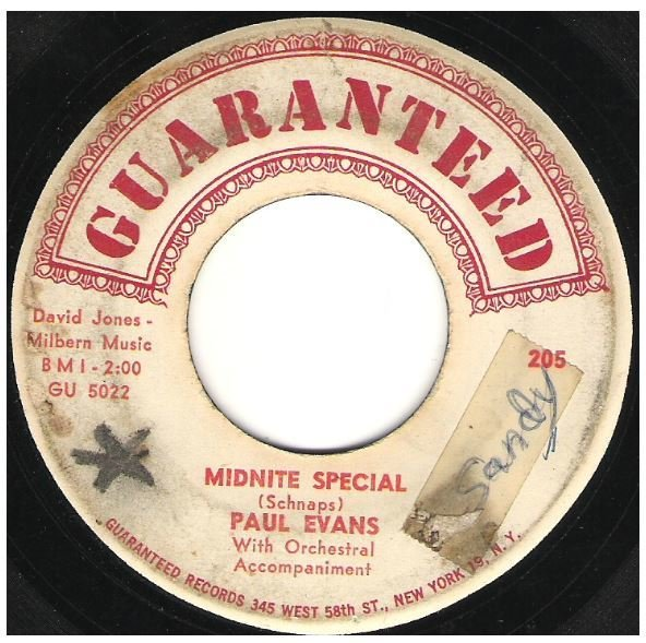 "Evans, Paul / Midnite Special | Guaranteed 205 | Single, 7"" Vinyl 