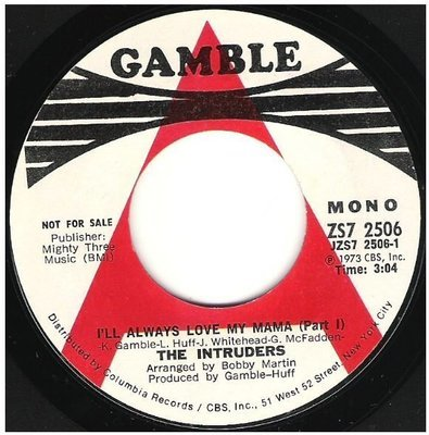 Intruders, The / I'll Always Love My Mama | Gamble ZS7-2506 | Single, 7