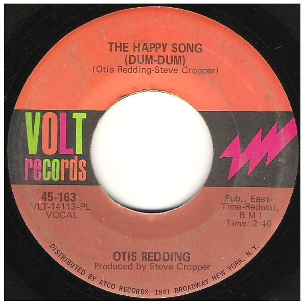 "Redding, Otis / The Happy Song (Dum-Dum) | Volt 45-163 | Single, 7"" Vinyl 
