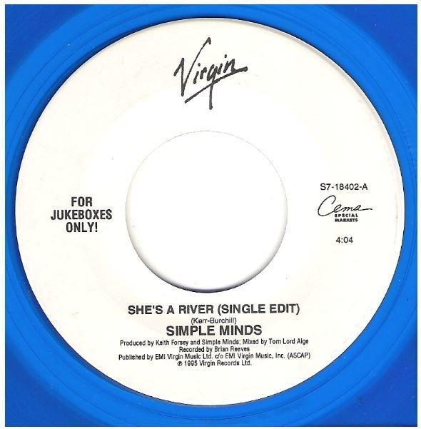 "Simple Minds / She's a River | Virgin S7-18402 | Single, 7"" Vinyl | 1995 | Blue Vinyl"