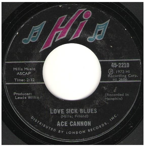 "Cannon, Ace / Love Sick Blues | Hi 45-2210 | Single, 7"" Vinyl 