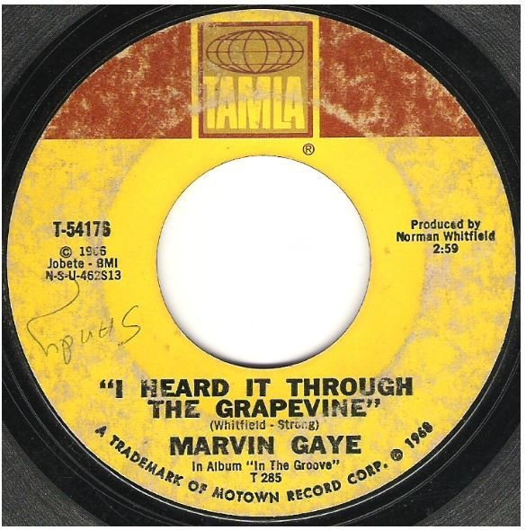 "Gaye, Marvin / I Heard It Through the Grapevine | Tamla T-54176 | Single, 7"" Vinyl 