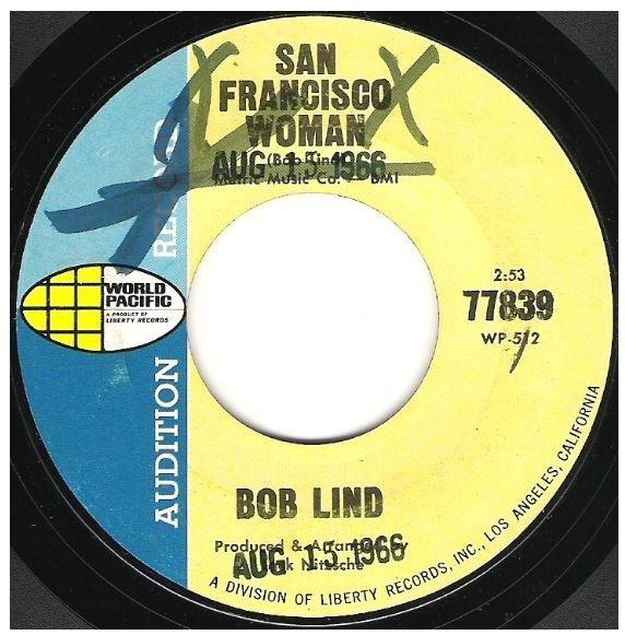 "Lind, Bob / San Francisco Woman | World Pacific 77839 | Single, 7"" Vinyl | August 1966 | Promo"