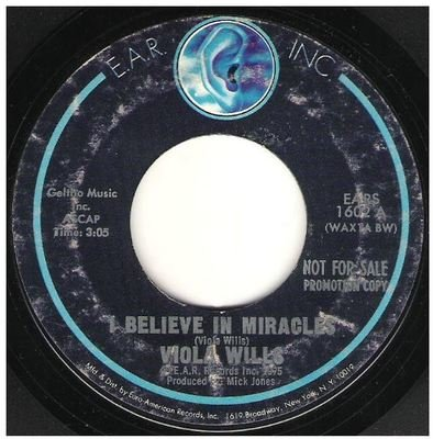 Wills, Viola / I Believe in Miracles | E.A.R. Inc. EARS-1602 | Single, 7