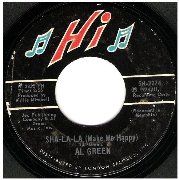 "Green, Al / Sha-La-La (Make Me Happy) | Hi 5N-2274 | Single, 7"" Vinyl 