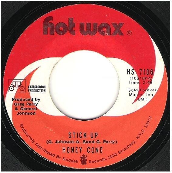 "Honey Cone / Stick-Up | Hot Wax HS-7106 | Single, 7"" Vinyl | July 1971"