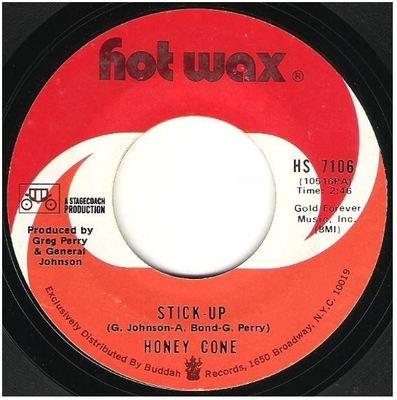 Honey Cone / Stick-Up   Hot Wax HS-7106   Single, 7