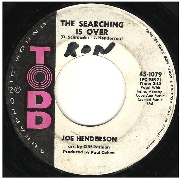 "Henderson, Joe / The Searching Is Over | Todd 45-1079 | Single, 7"" Vinyl 
