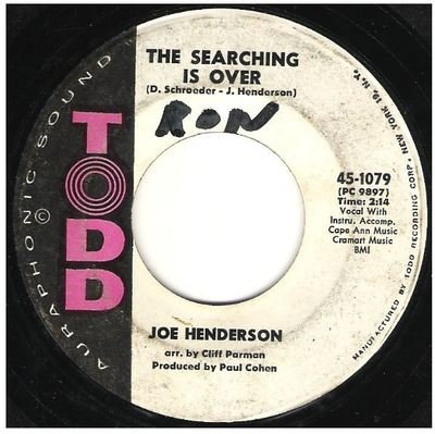 Henderson, Joe / The Searching Is Over   Todd 45-1079   Single, 7