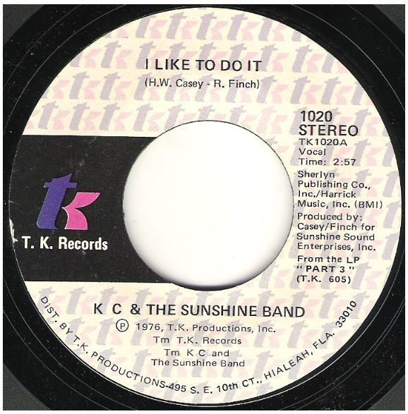 "K.C. + The Sunshine Band / I Like To Do It | T.K. Records 1020 | Single, 7"" Vinyl 