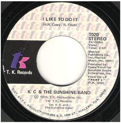 K.C. + The Sunshine Band / I Like To Do It   T.K. Records 1020   Single, 7