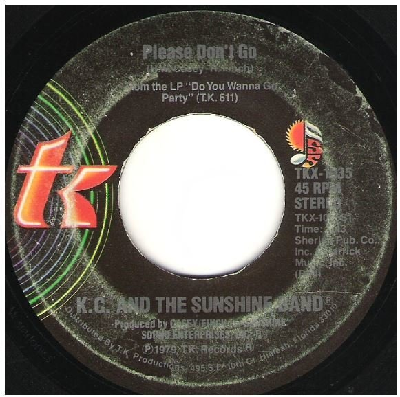 "K.C. + The Sunshine Band / Please Don't Go | T.K. Records TKX-1035 | Single, 7"" Vinyl 