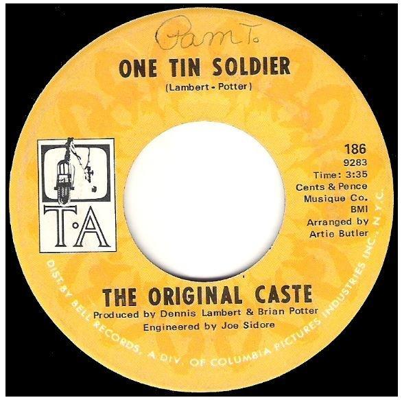 "Original Caste, The / One Tin Soldier | T.A. 186 | Single, 7"" Vinyl | August 1969"