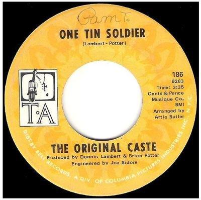 Original Caste, The / One Tin Soldier   T.A. 186   Single, 7