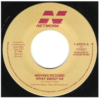 Moving Pictures / What About Me   Network 7-69952   Single, 7