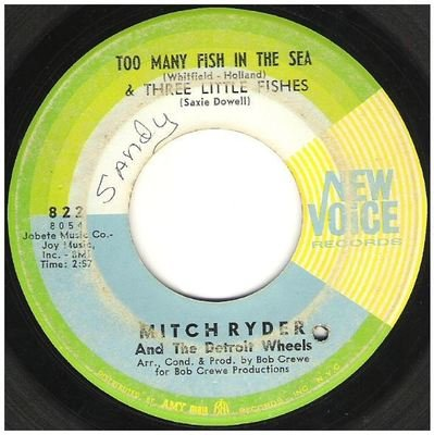 Ryder, Mitch (+ The Detroit Wheels) / Too Many Fish in the Sea   New Voice 822   Single, 7