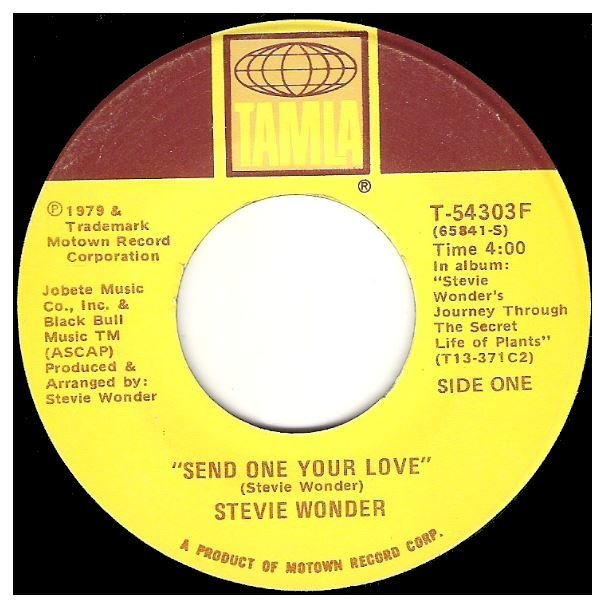 "Wonder, Stevie / Send One Your Love   Tamla T-54303F   Single, 7"" Vinyl   October 1979"