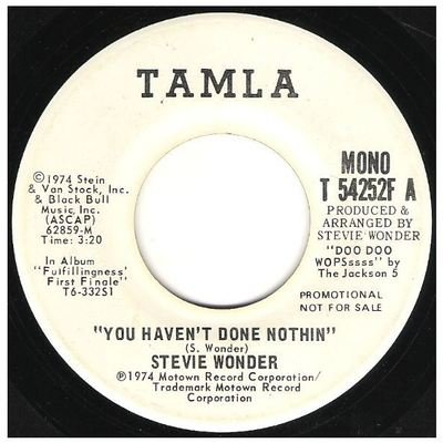 Wonder, Stevie / You Haven't Done Nothin' | Tamla T-54252F | Single, 7