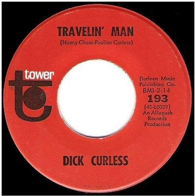 Curless, Dick / Travelin' Man   Tower 193   Single, 7