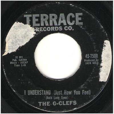 G-Clefs, The / I Understand (Just How You Feel)   Terrace 45-7500   Single, 7