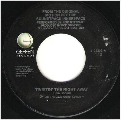 Stewart, Rod / Twistin' the Night Away   Geffen 7-28303   Single, 7