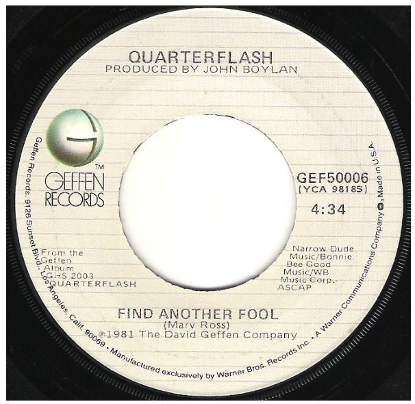 "Quarterflash / Find Another Fool | Geffen GEF-50006 | Single, 7"" Vinyl 
