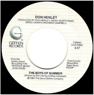 Henley, Don / The Boys of Summer   Geffen 7-29141   Single, 7