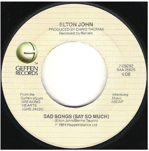 "John, Elton / Sad Songs (Say So Much) | Geffen 7-29292 | Single, 7"" Vinyl | May 1984"