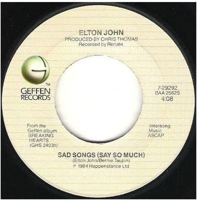 John, Elton / Sad Songs (Say So Much)   Geffen 7-29292   Single, 7