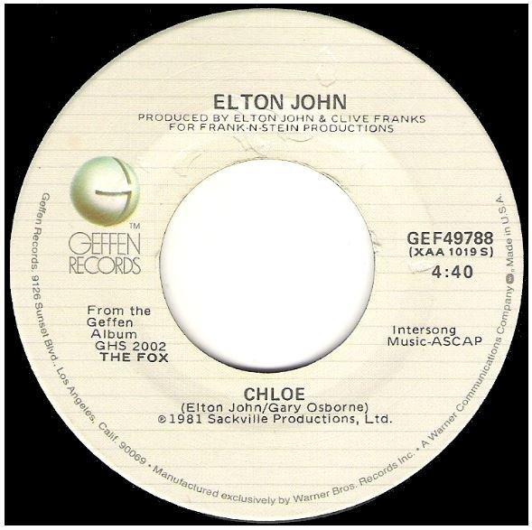 "John, Elton / Chloe | Geffen GEF-49788 | Single, 7"" Vinyl | July 1981"