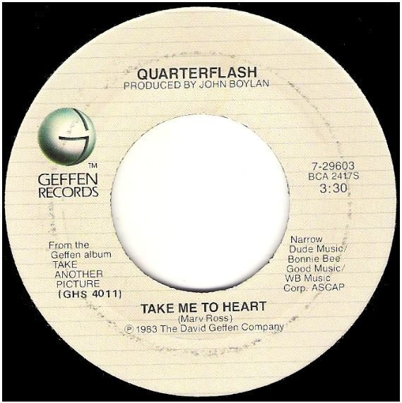 "Quarterflash / Take Me To Heart | Geffen 7-29603 | Single, 7"" Vinyl 