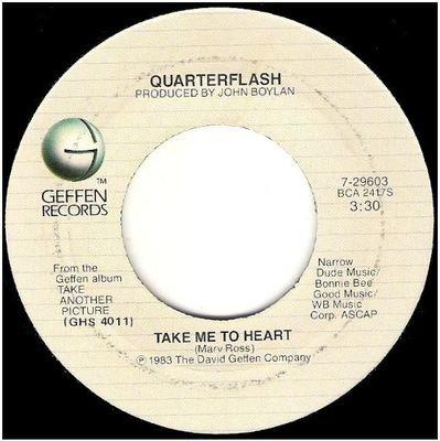 Quarterflash / Take Me To Heart   Geffen 7-29603   Single, 7
